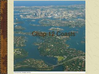 Chap 12 Coasts