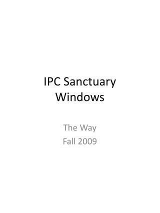 IPC Sanctuary Windows