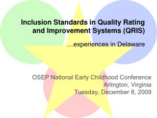 Inclusion Standards in Quality Rating  and Improvement Systems (QRIS)