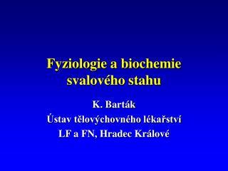 Fyziologie a biochemie svalového stahu