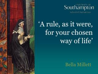 'A rule, as it were, for your chosen way of life'