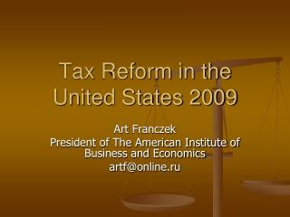 Tax Reform in the United States 2009