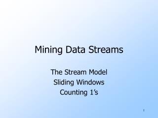 Mining Data Streams
