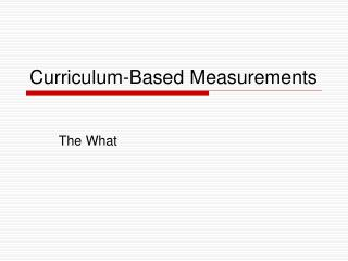 Curriculum-Based Measurements