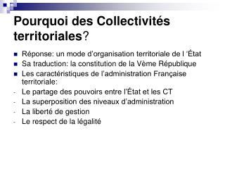 Pourquoi des Collectivités territoriales ?