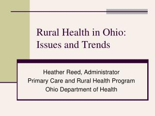 Rural Health in Ohio: Issues and Trends