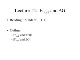 Lecture 12:  E° cell  and  D G