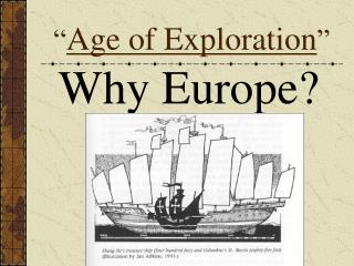 """ Age of Exploration """