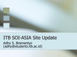 ITB SOI-ASIA Site Update