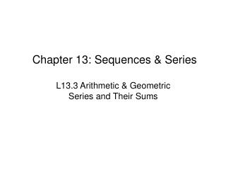 Chapter 13: Sequences & Series