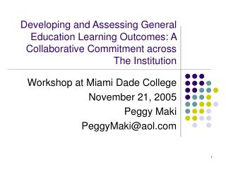 Developing and Assessing General Education Learning Outcomes: A Collaborative Commitment across The Institution