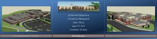Architectural Engineering Construction Management Senior Thesis April 11 th , 2011