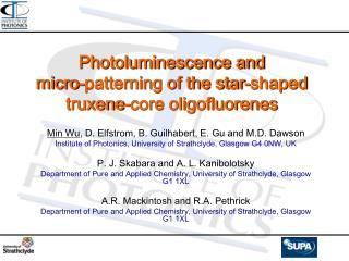 Photoluminescence and micro-patterning of the star-shaped truxene-core oligofluorenes