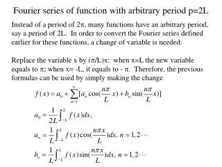 Fourier series of function with arbitrary period p=2L