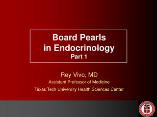 Board Pearls in Endocrinology Part 1
