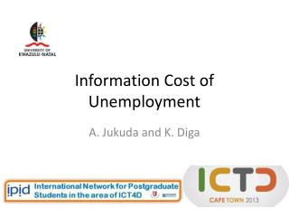 Information Cost of Unemployment