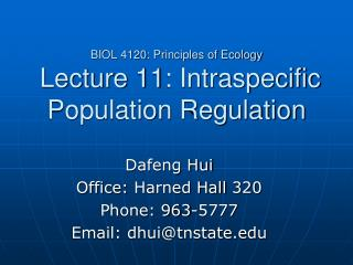BIOL 4120: Principles of Ecology  Lecture 11: Intraspecific Population Regulation