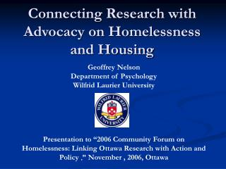 Connecting Research with Advocacy on Homelessness and Housing