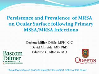 Persistence and Prevalence  of MRSA on Ocular Surface following Primary MSSA/MRSA Infections