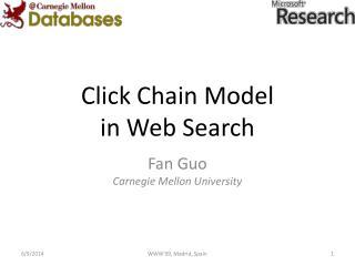 Click Chain Model in Web Search
