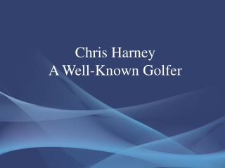 Chris Harney
