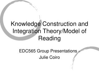 Knowledge Construction and Integration Theory/Model of Reading