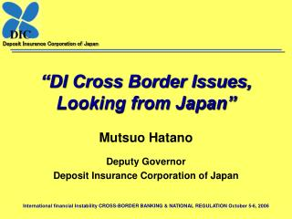 """DI Cross Border Issues, Looking from Japan"""