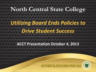 Utilizing Board Ends Policies to Drive Student Success