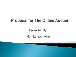 Proposal for The Online Auction