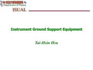 Instrument Ground Support Equipment