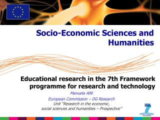 Educational research in the 7th Framework programme for research and technology Manuela Alfé