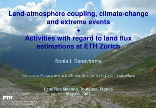 Land-atmosphere coupling, climate-change and extreme events  +