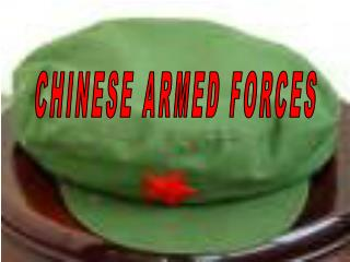 CHINESE ARMED FORCES