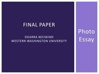Final Paper Siearra Weiskind Western Washington University