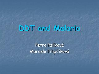 DDT and Malaria