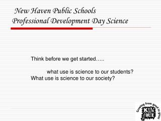 New Haven Public Schools Professional Development Day Science