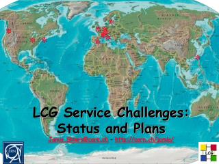 LCG Service Challenges: Status and Plans Jamie.Shiers@cern.ch  –  cern.ch/jamie/