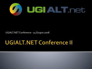 UGIALT.NET Conference II