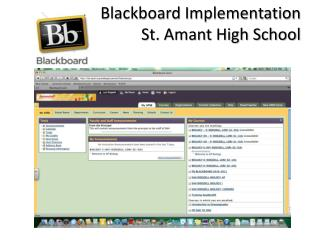 Blackboard Implementation St. Amant High School