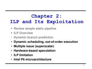 Chapter 2:  ILP and Its Exploitation