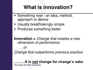 What is innovation?