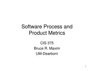Software Process and Product Metrics
