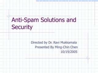 Anti-Spam Solutions and Security