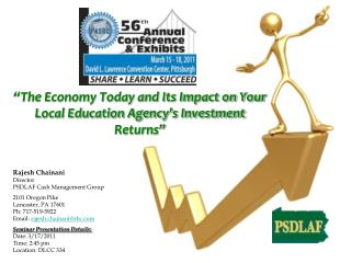 """The Economy Today and Its Impact on Your Local Education Agency's Investment Returns"""