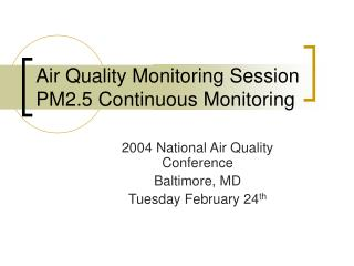 Air Quality Monitoring Session PM2.5 Continuous Monitoring