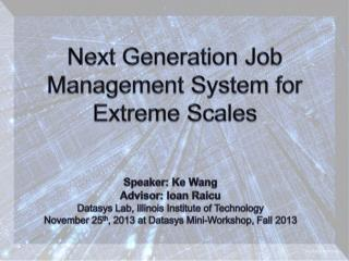 Next Generation Job Management System for Extreme Scales