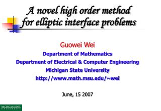 Guowei Wei Department of Mathematics  Department of Electrical & Computer Engineering