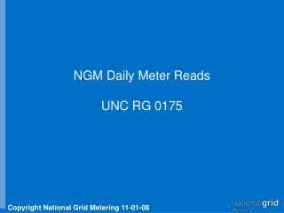 NGM Daily Meter Reads UNC RG 0175