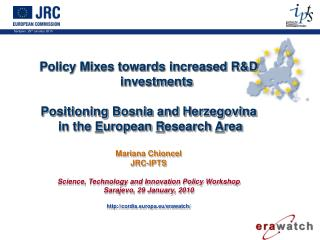 Policy Mixes towards increased R&D investments  Positioning Bosnia and Herzegovina