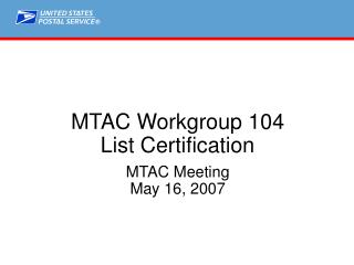 MTAC Workgroup 104 List Certification